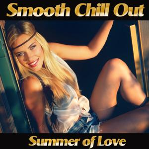 Smooth Chill Out Summer of Love