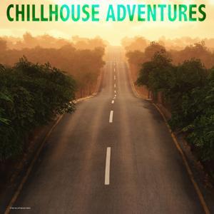 Chillhouse Adventures