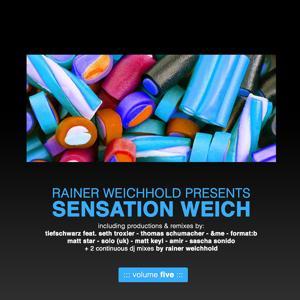 Rainer Weichhold Pres. Sensation Weich, Vol. 5