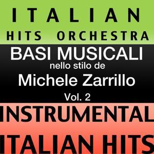 Basi musicale nello stilo dei michele zarrillo (instrumental karaoke tracks) Vol. 2