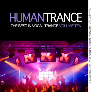 Human Trance, Vol. 10 - Best in Vocal Trance!
