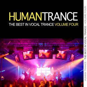 Human Trance, Vol. 4 - Best in Vocal Trance!