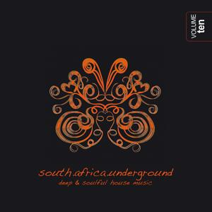 South Africa Underground, Vol. 10 - Deep & Soulful House Music