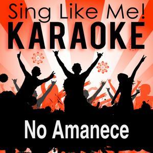 No Amanece (Karaoke Version)