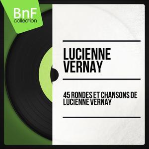 45 rondes et chansons de Lucienne Vernay