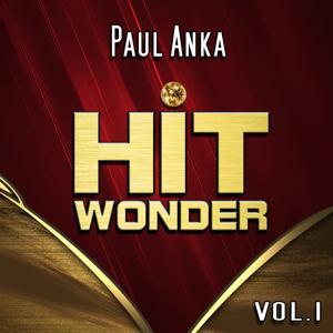 Hit Wonder: Paul Anka, Vol. 1