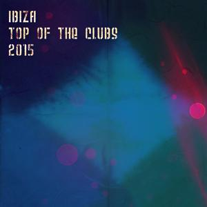 Ibiza Top of the Clubs 2015