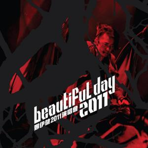 Beautiful Day 2011 Concert