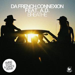 Breathe (feat. A.D.) [Amine Edge & DANCE Remix]