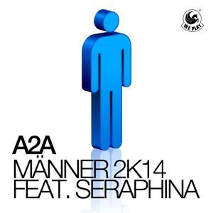 Männer 2k14 (feat. Seraphina)