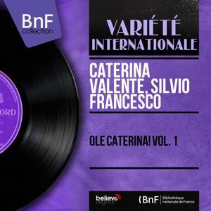 Olé Caterina! Vol. 1 (Mono Version)