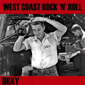 West Coast Rock'n'Roll (Doxy Collection)