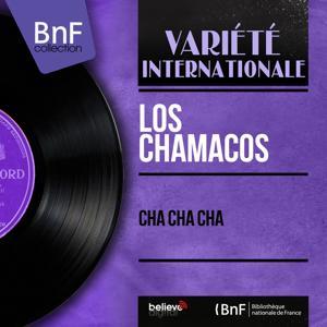 Cha Cha Cha (Mono Version)