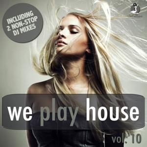 We Play House, Vol. 10