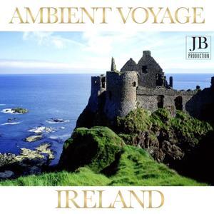 Ambient Voyage: Ireland