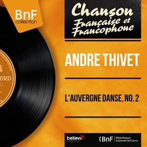 L'Auvergne danse, no. 2 (Mono Version)