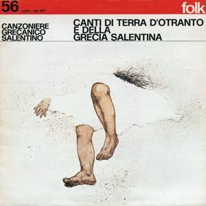 Canti di terra d'Otranto e della Grecia Salentina