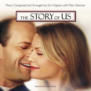 The Story Of Us (Music From The Motion Picture)