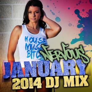 Nervous January 2014 - DJ Mix