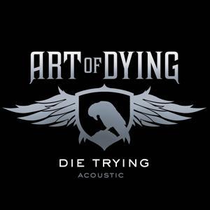 Die Trying (Acoustic)