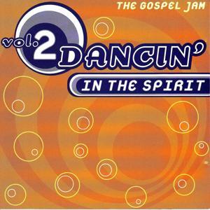 Dancin' In The Spirit Vol. 2