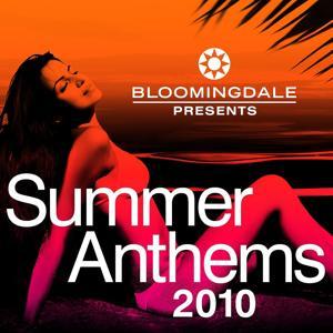 Bloomingdale presents Summer Anthems 2010