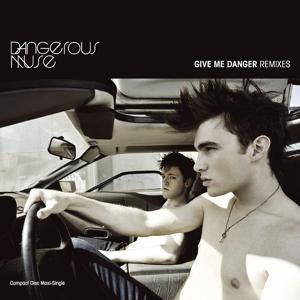 Give Me Danger [SilverSpirit Guilty Conscience Remix]