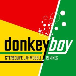Stereolife - Jah Wobble Remixes