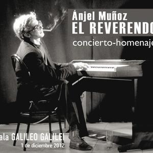 Anjel Muñoz. El Reverendo. (Concierto - Homenaje)