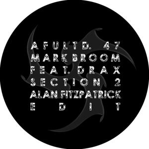 Mark Broom & Drax - Section 2 (Alan Fitzpatrick Edit)
