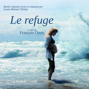 Le refuge (François Ozon's Original Motion Picture Soundtrack)