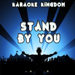 Stand by You (Karaoke Version) [Originally Performed By Marlisa]