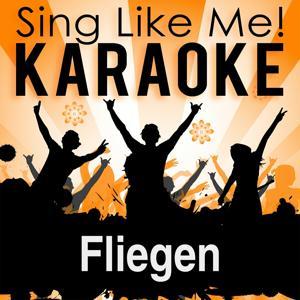 Fliegen (Radio Edit) (Karaoke Version)