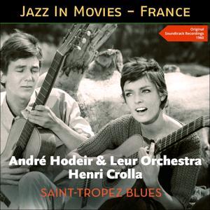 Saint-tropez blues (Jazz at the Movies - France - Original Soundtrack Album 1960)