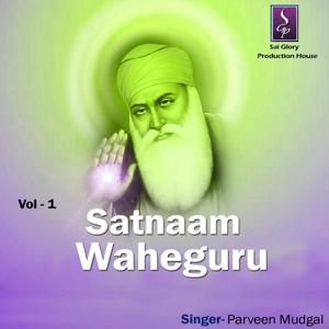 Satnaam Waheguru, Vol. 1