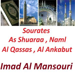Sourates As Shuaraa, Naml, Al Qassas, Al Ankabut (Quran)