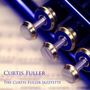 The Curtis Fuller Jazztette