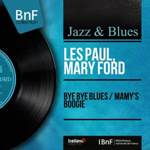 Bye Bye Blues / Mamy's Boogie (Mono Version)