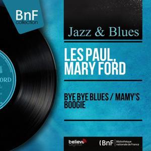Bye Bye Blues / Mamy's Boogie (Mono Version)