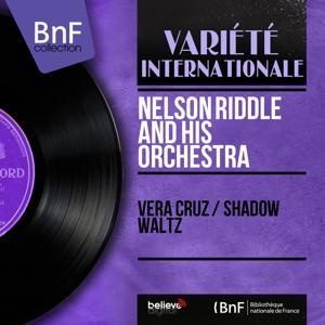 Vera Cruz / Shadow Waltz (Mono Version)