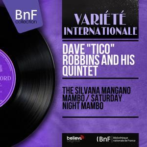 The Silvana Mangano Mambo / Saturday Night Mambo (Mono Version)