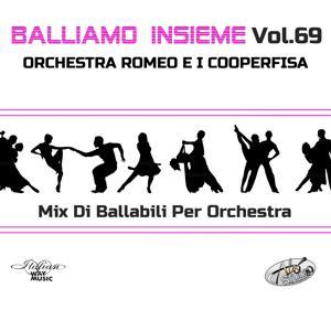 Balliamo insieme, Vol. 69 (Mix di ballabili per orchestra)