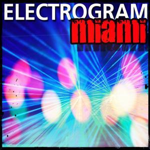 Electrogram Miami (Top 200 Dance Songs Ibiza Essential 2015)