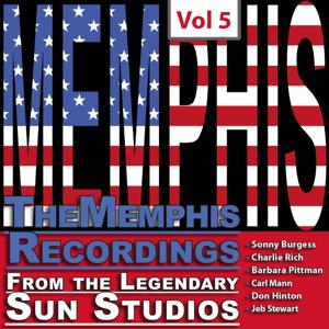 The Memphis Recordings from the Legendary Sun Studios, Vol. 5