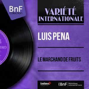 Le marchand de fruits (Mono Version)