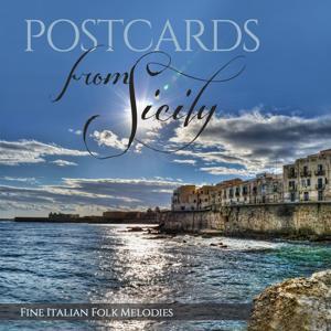 Postcards from Sicily (Fine Italian Folk Melodies)