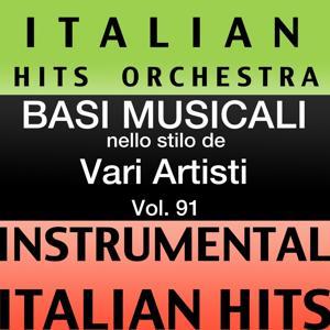 Basi musicale nello stilo dei vari artisti (instrumental karaoke tracks) Vol. 91