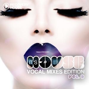 It's House - Vocal Mixes Edition, Vol. 9
