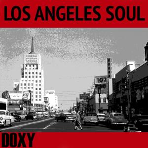 Los Angeles Soul (Doxy Collection Remastered)