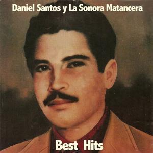 Daniel Santos y La Sonora Matancera Best Hits